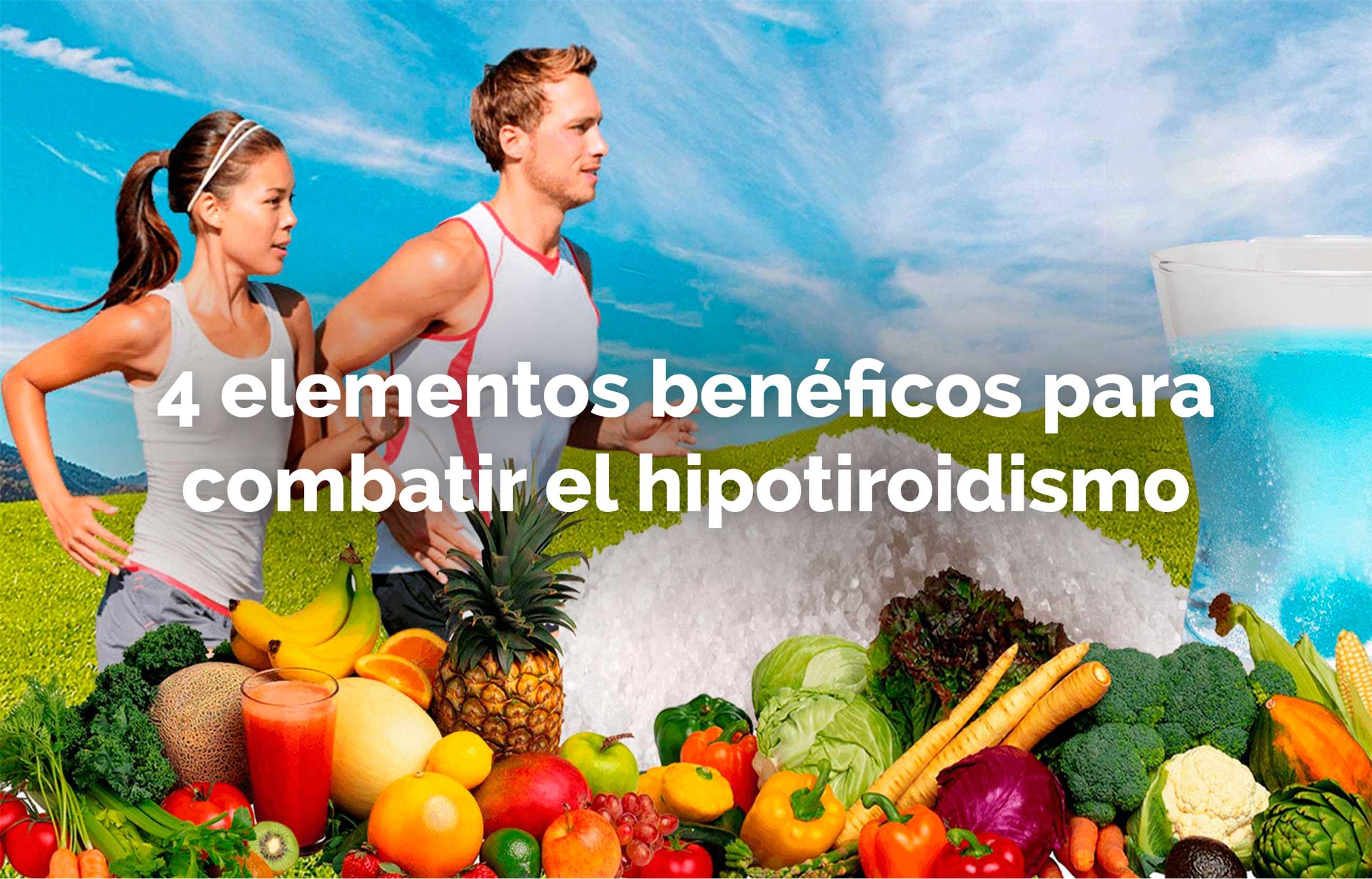4 elementos benéficos para combatir el hipotiroidismo