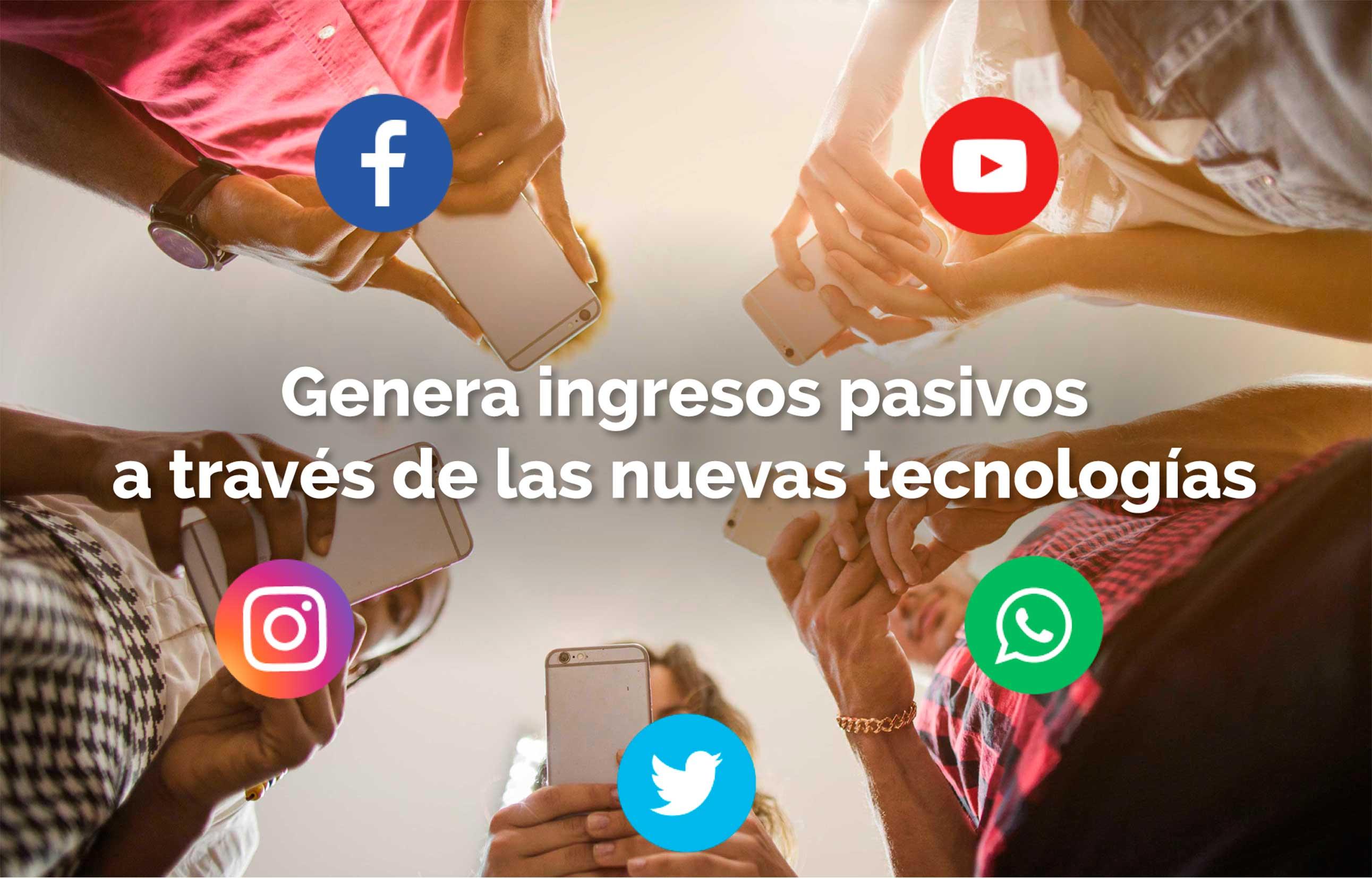 Genera ingresos pasivos a través de las nuevas tecnologías